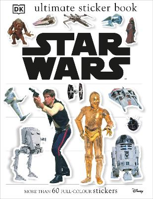 Star Wars Classic Ultimate Sticker Book by Rebecca Smith
