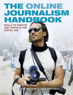 The Online Journalism Handbook by Paul Bradshaw