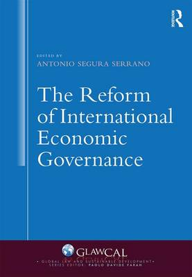 The Reform of International Economic Governance by Professor Antonio Segura Serrano