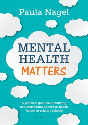 Mental Health Matters by Paula Nagel