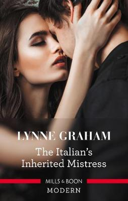 The Italian's Inherited Mistress by Lynne Graham