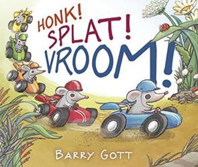 Honk! Splat! Vroom! book