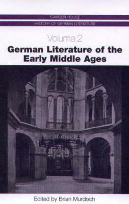 German Literature of the Early Middle Ages by Brian Murdoch