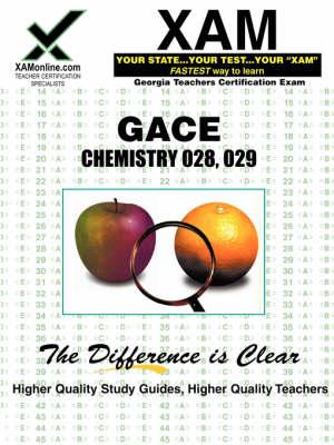 Gace Chemistry 028, 029 Teacher Certification Test Prep Study Guide by Sharon A Wynne