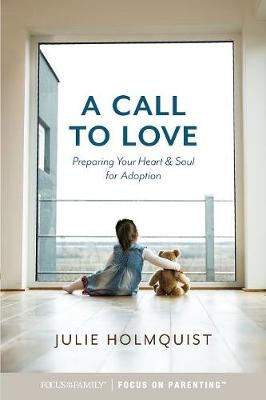 A Call to Love by Julie Holmquist