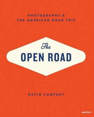 Open Road: American Road Trip by David Campany