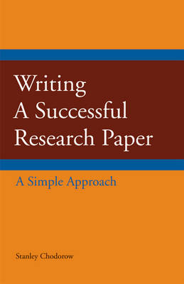 Writing a Successful Research Paper by Stanley Chodorow