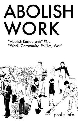 Abolish Work book