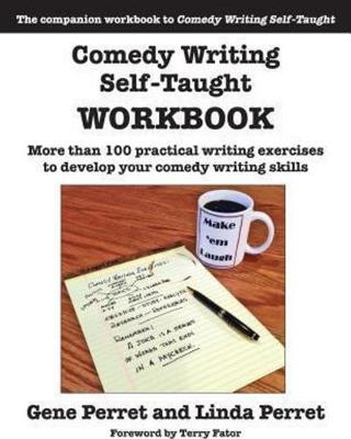 Comedy Writing Self-Taught Workbook by Gene Perret