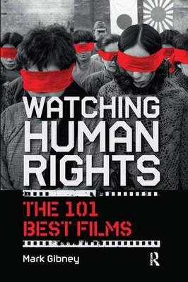 Watching Human Rights by Mark Gibney