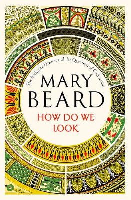 How Do We Look by Mary Beard