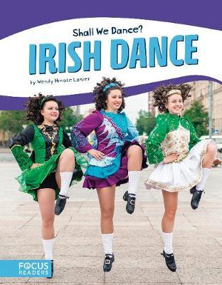 Shall We Dance? Irish Dance by Wendy Hinote Lanier
