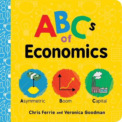 ABCs of Economics by Chris Ferrie