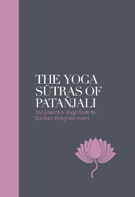 The Yoga Sutras of Patanjali - Sacred Texts by Swami Vivekananda