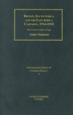 Britain, South Africa and East African Campaign by Anne Samson