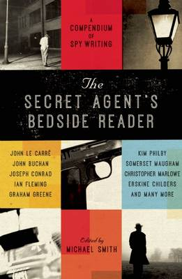 The Secret Agent's Bedside Reader by Michael Smith