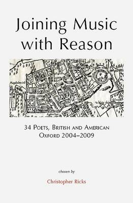 Joining Music with Reason by Christopher Ricks