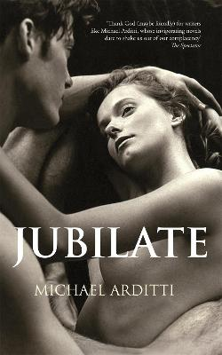 Jubilate by Michael Arditti