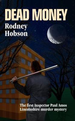 Dead Dead Money by Rodney Hobson