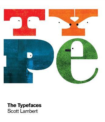 Typefaces by Scott Lambert