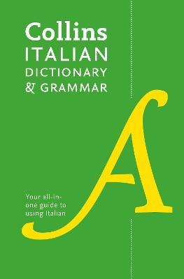 Collins Italian Dictionary and Grammar by Collins Dictionaries