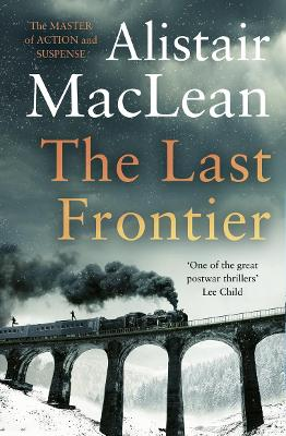 The Last Frontier by Alistair MacLean