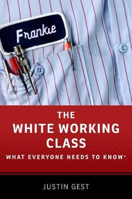 The White Working Class by Justin Gest