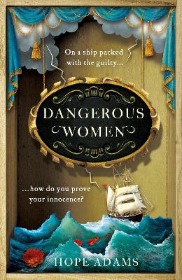 Dangerous Women: The compelling and beautifully written mystery about friendship, secrets and redemption by Hope Adams