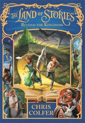 Land of Stories: Beyond the Kingdoms book