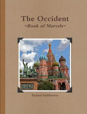 The Occident Book of Marvels by Richard Halliburton