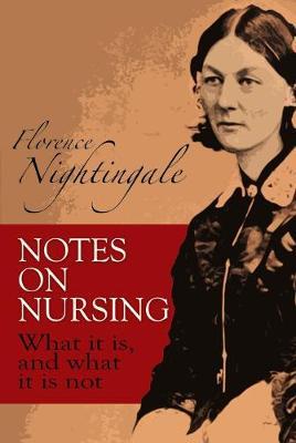 Notes on Nursing by Florence Nightingale