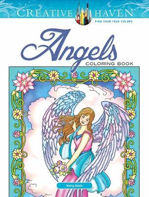 Creative Haven Angels Coloring Book by Marty Noble