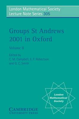Groups St Andrews 2001 in Oxford: Volume 2 by C. M. Campbell