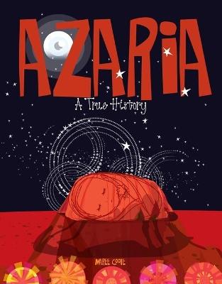 Azaria: A True History book