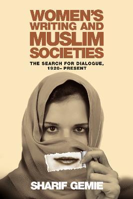 Women's Writing and Muslim Societies by Sharif Gemie
