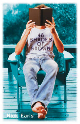 Forty-Eight Shades of Brown by Nick Earls