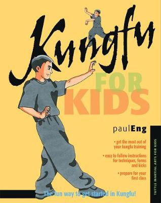 Kungfu for Kids by Paul Eng