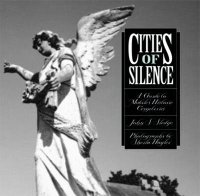 Cities of Silence by John S. Sledge
