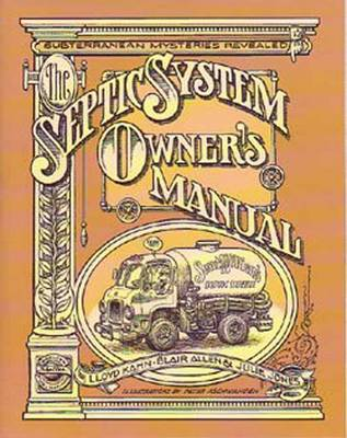 The Septic System Owner's Manual by Lloyd Kahn
