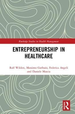 Entrepreneurship in Healthcare book