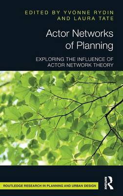 Actor Networks of Planning by Dr. Yvonne Rydin