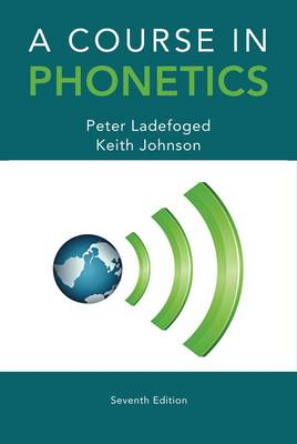 A Course in Phonetics book