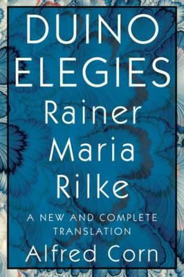 Duino Elegies: A New and Complete Translation book