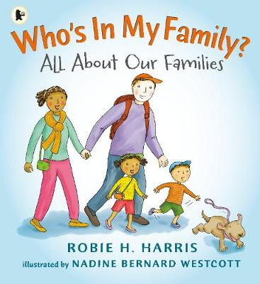 Who's In My Family? by Robie H. Harris