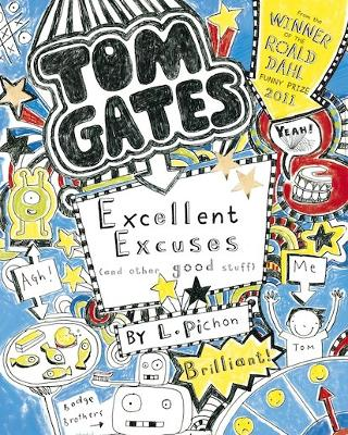 Excellent Excuses (And Other Good Stuff) by Liz Pichon