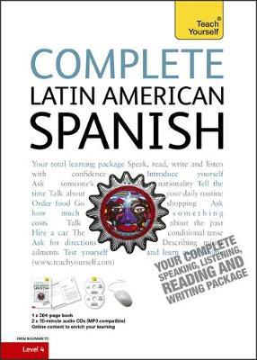Complete Latin American Spanish Beginner to Intermediate Course by Juan Kattan-Ibarra