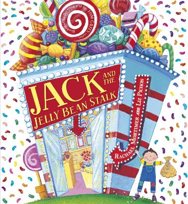 Jack and the Jelly Bean Stalk by Liz Pichon