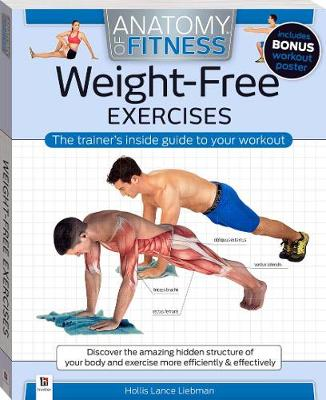 Anatomy of Fitness: Weight-Free Exercises by Hollis Lance Liebman