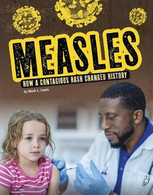 Measles by Mark L Lewis