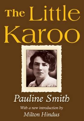 Little Karoo by Pauline Smith
